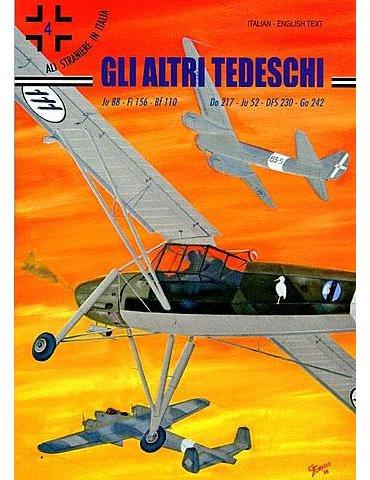 Ali Straniere in Italia - Vol. 04 - Gli Altri Tedeschi