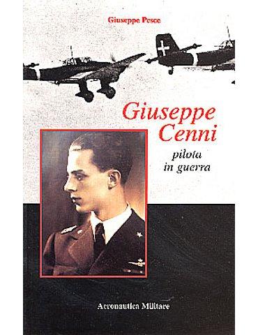 Giuseppe Cenni, Pilota in Guerra
