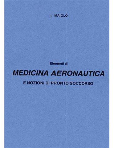 Elementi di Medicina Aeronautica e Nozioni di Pronto Soccorso