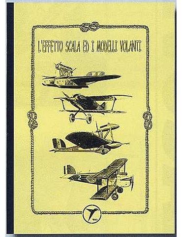 L'effetto scala ed i modelli volanti