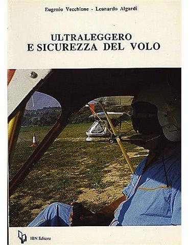 Ultraleggero e Sicurezza del Volo (Vecchione-Algardi)