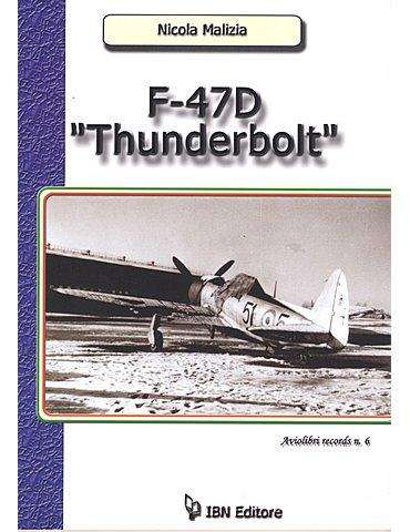 Aviolibri Records 06 - F47 D Thunderbolt