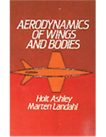 Aerodynamics of Wings and Bodies (Ashley-Landahl)