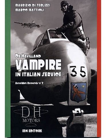Aviolibri Records 07 - De Havilland Vampire in Italian Service