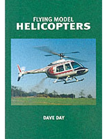Flying Model Helicopters