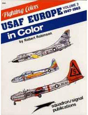Usaf Europe in Color (1948-65)
