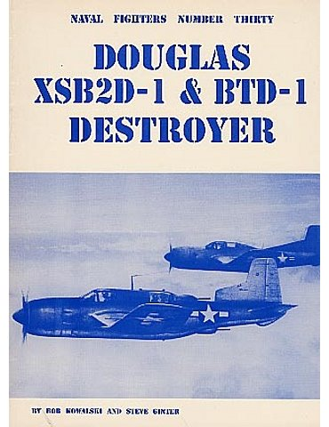 030 - Douglas XSB2D-1 & BTD-1 Destroyer