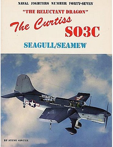 047 - Curtiss SO3C Seagull - Seamew