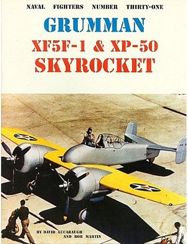 031 - GRUMMAN XF5F-1 & XP-50 SKYROCKET