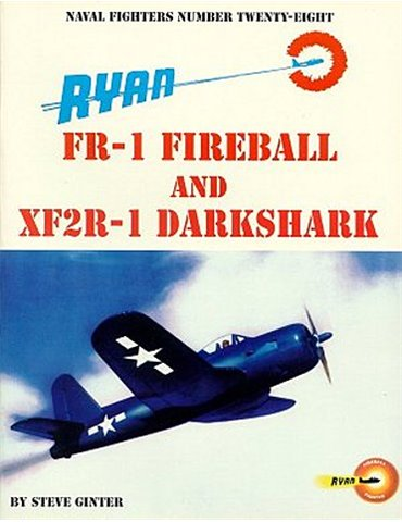 028 - RYAN FR-1 FIREBALL & XF2R-1 DARKSHARK