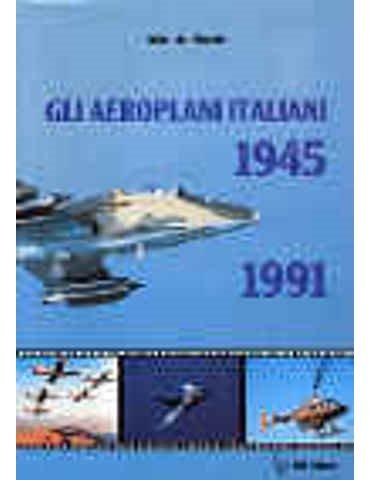 AEROPLANI ITALIANI 1945/1991