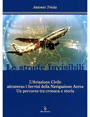 Le strade invisibili. L'Aviazione civile attraverso i servizi de