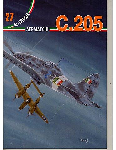 Ali D'Italia - Vol. 27 - AERMACCHI C.205