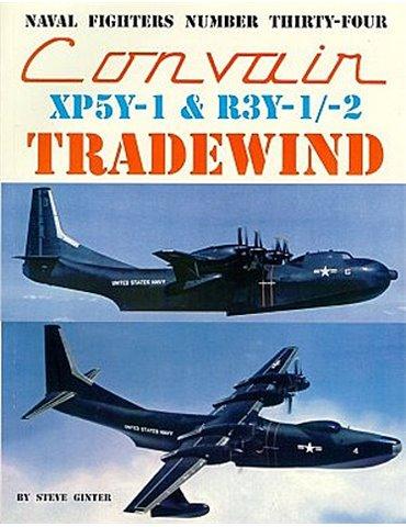 034 - CONVAIR XP5Y-1 & R3Y-1/-2 TRADEWIND