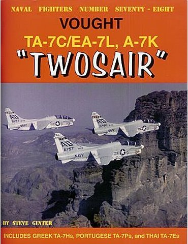 078 - Vought TA-7C/EA-7L, AF A-7K Twosair