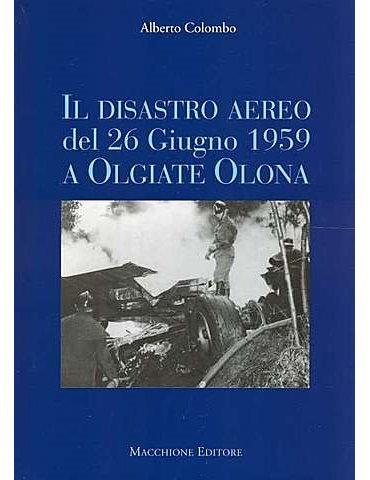 Il disastro aereo del 26 Giugno 1959 a Olgiate Olona