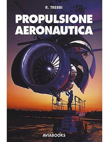 Propulsione Aeronautica (R. Trebbi).