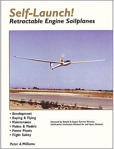 Self-Launch! - Retractable Engine Sailplanes