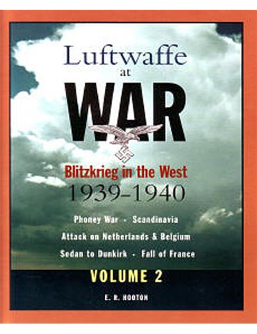 Luftwaffe at War: Blitzkrieg in the West, 1939-1940, Vol. 2