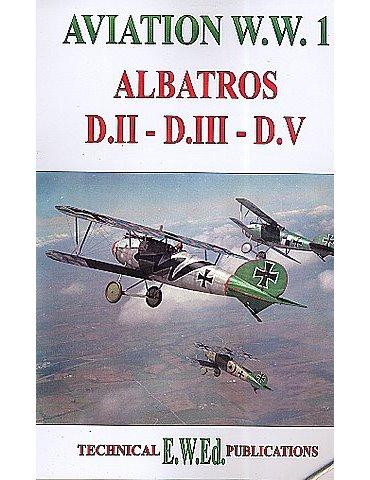 WW1 ALBATROSS D.II - D.III - D.V
