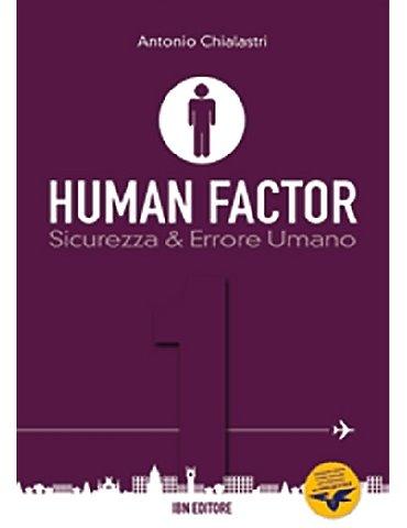 Human Factor Vol. 1: Sicurezza & errore umano