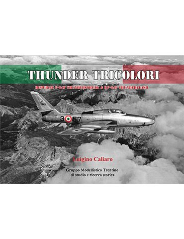 Thunder Tricolori – F-84F Thunderstreak e RF-84F Thunderflash