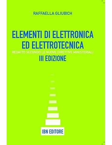 Elementi di elettrotecnica ed elettronica