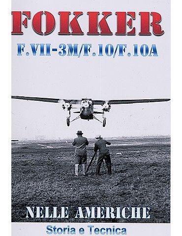FOKKER F.VII-3M/F.10/F.10A nelle Americhe