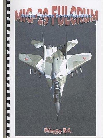 MIG 29 FULCRUM – Russia & Former Soviet Republìcs
