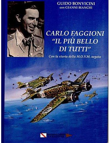 """CARLO  FAGGIONI   """"IL PIU' BELLO  DI  TUTTI"""""""