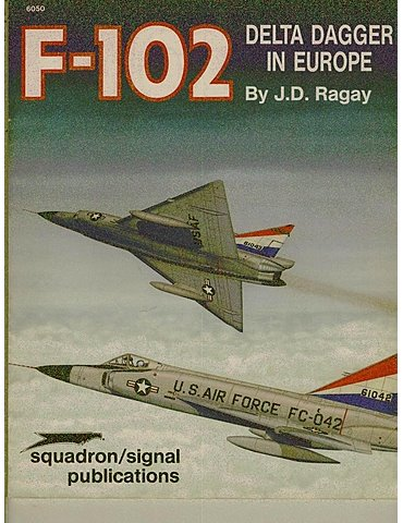 F-102 DELTA DAGGER IN EUROPE