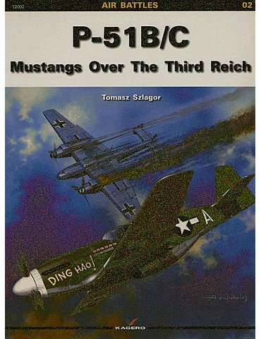 Vol. 02 – P-51 B/C. Mustangs over the Third Reich