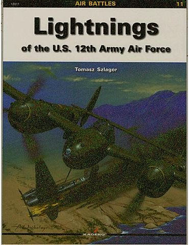 Vol. 11 – Lightnings of the U.S. 12th Army Air Force