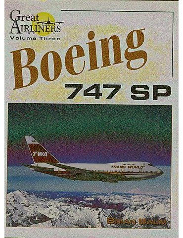 GREAT AIRLINERS Vol. 3 - Boeing 747 SP