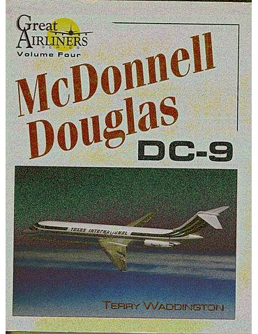 GREAT AIRLINERS Vol. 4 - McDonnell Douglas DC-9