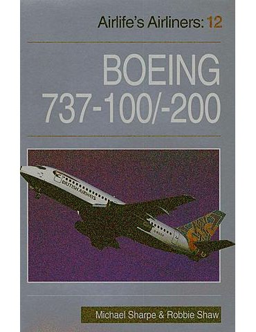 AIRLIFE'S AIRLINERS Vol. 12 - Boeing 737-100/-200