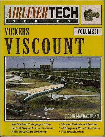 AIRLINER TECH Vol. 11 - VICKES VISCOUNT