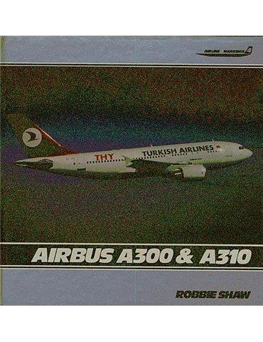 Airbus A300 & A310  (R. Shaw)