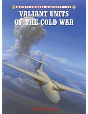 095. Valiant Units of the Cold War  (A. Brookes)