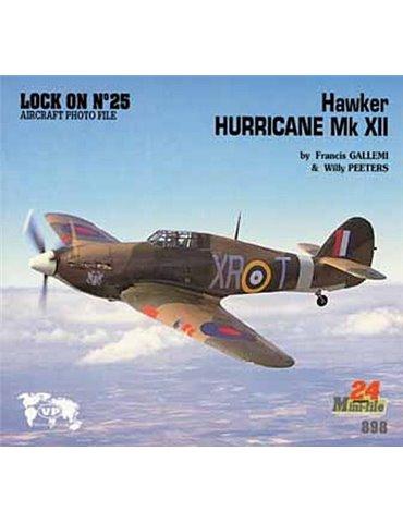 Lock On - N. 25 - Hurricane Mk XII (Mini)