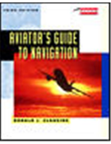 Aviator's Guide to Navigation (D. Clausing).