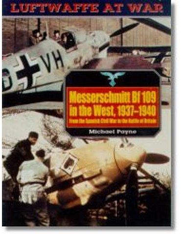Luftwaffe At War - Vol. 05 - Messerschmitt Bf 109 in the West (M