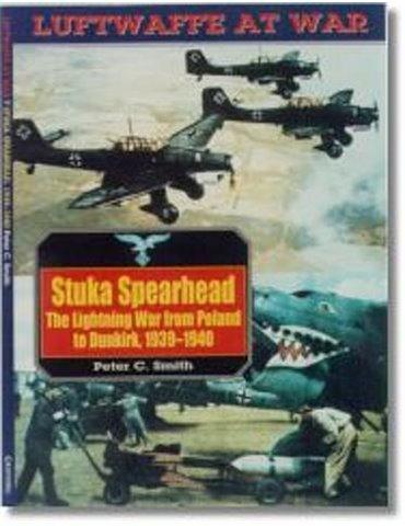 Luftwaffe At War - Vol. 07 - Stuka Spearhead (P. Smith)