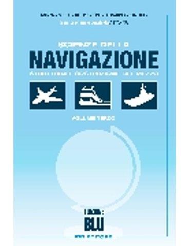 Scienze della navigazione Vol. 3. Struttura e costruzione del me