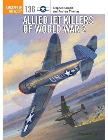 136. Allied Jet Killers of World War 2