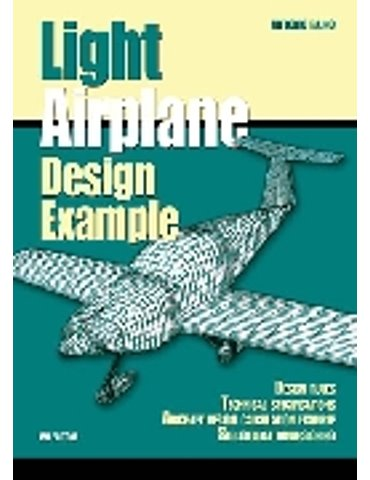 LIGHT AIRPLANE DESIGN EXAMPLES