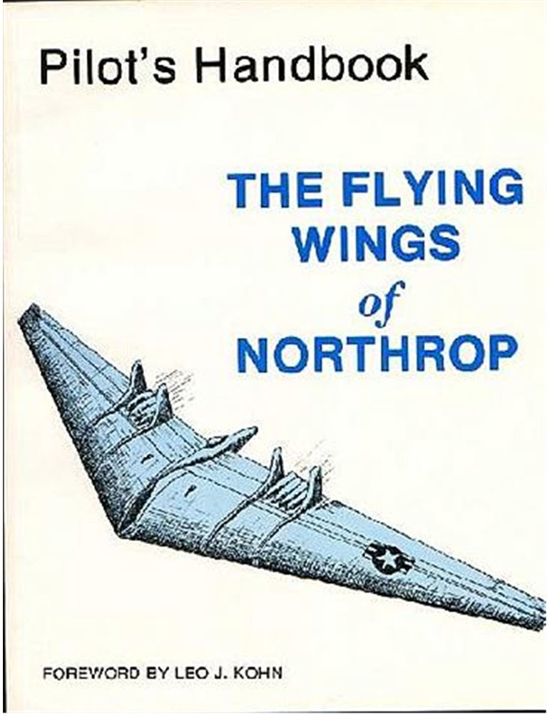 Pilot's Manual - Flying Wings of Northrop.