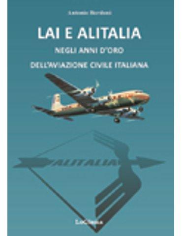LAI e ALITALIA negli anni d'oro dell'aviazione commerciale itali