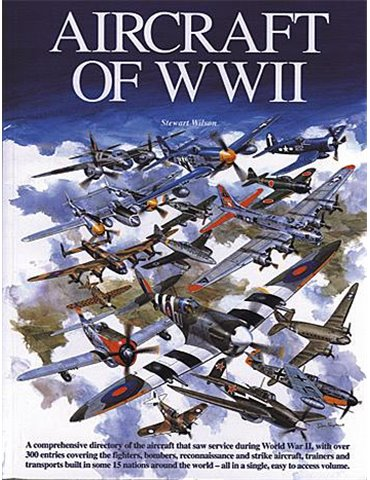 Aircraft of WW II (S. Wilson)