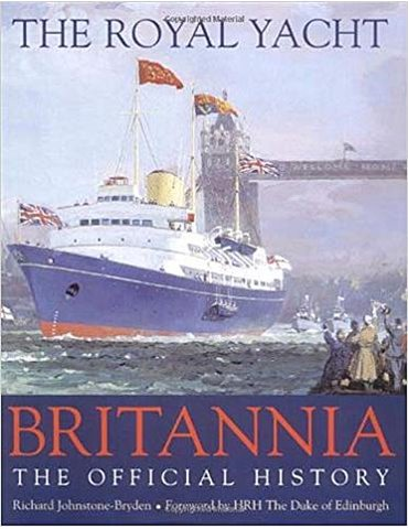 ROYAL YACHT BRITANNIA: The Official History